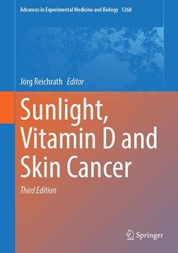 Abbildung von Reichrath | Sunlight, Vitamin D and Skin Cancer | 3. Auflage | 2020 | 1268 | beck-shop.de