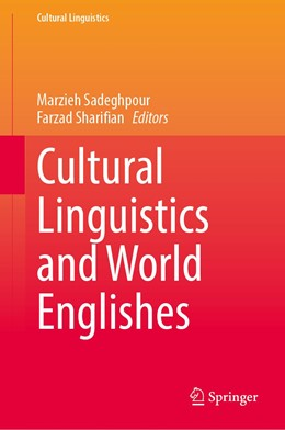 Abbildung von Sadeghpour / Sharifian | Cultural Linguistics and World Englishes | 1. Auflage | 2020 | beck-shop.de