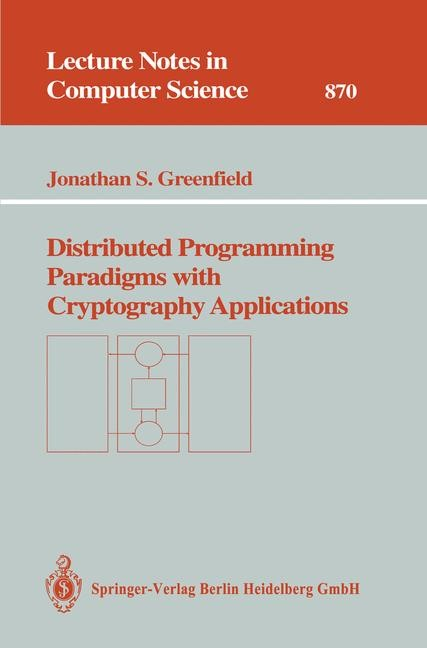 Abbildung von Greenfield | Distributed Programming Paradigms with Cryptography Applications | 1994