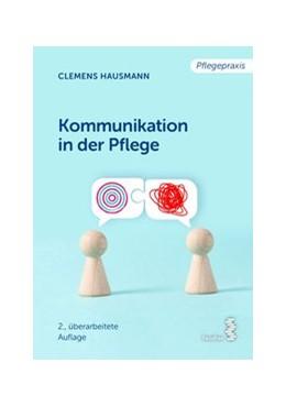 Abbildung von Hausmann   Kommunikation in der Pflege   2. Auflage   2020   beck-shop.de
