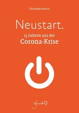 Abbildung von Quarch | Neustart. | 1. Auflage | 2020 | beck-shop.de