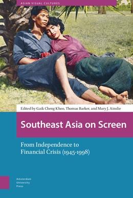 Abbildung von Ainslie / Barker | Southeast Asia on Screen | 1. Auflage | 2020 | 10 | beck-shop.de