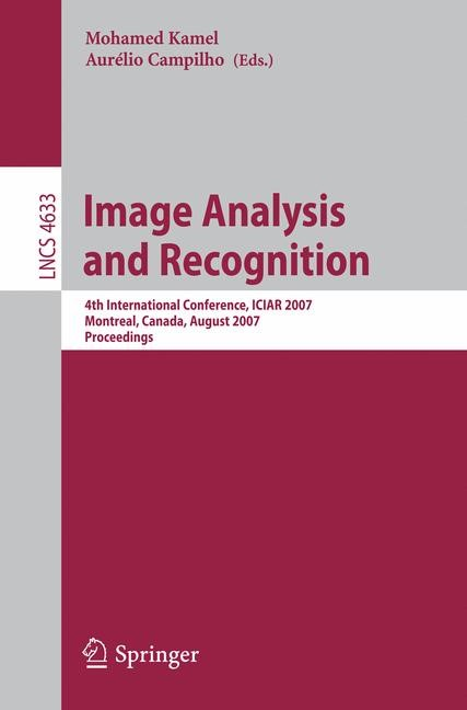 Image Analysis and Recognition | Kamel / Campilho, 2007 | Buch (Cover)