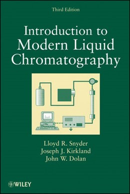 Abbildung von Snyder / Kirkland / Dolan | Introduction to Modern Liquid Chromatography | 3. Auflage | 2010