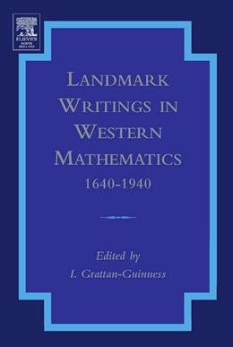 Abbildung von Grattan-Guinness   Landmark Writings in Western Mathematics 1640-1940   2005