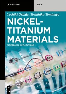 Abbildung von Oshida / Tominaga   Nickel-Titanium Materials   1. Auflage   2020   beck-shop.de