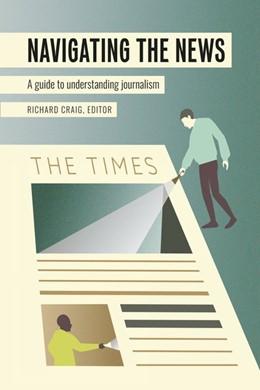 Abbildung von Craig | Navigating the News | 1. Auflage | 2020 | 24 | beck-shop.de