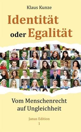 Abbildung von Kunze | Identität oder Egalität | 1. Auflage | 2020 | beck-shop.de