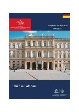 Abbildung von Italien in Potsdam | 1. Auflage | 2020 | beck-shop.de