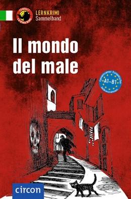 Abbildung von Puccetti / Rossi | Il mondo del male | 2. Auflage | 2020 | beck-shop.de