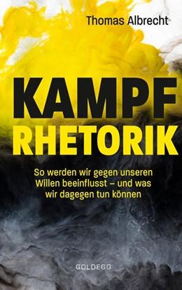 Abbildung von Albrecht   Kampfrhetorik   2020   So werden wir gegen unseren Wi...