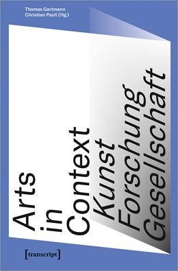 Abbildung von Gartmann / Pauli | Arts in Context - Kunst, Forschung, Gesellschaft | 2020 | 181