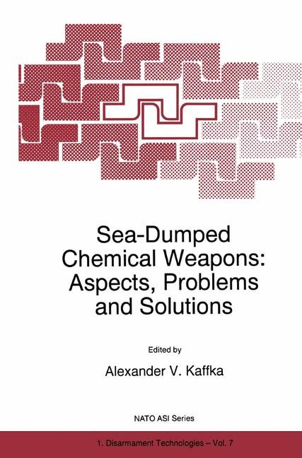 Abbildung von Kaffka   Sea-Dumped Chemical Weapons: Aspects, Problems and Solutions   1996