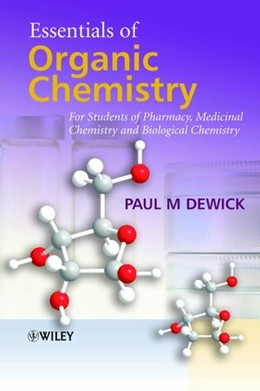 Abbildung von Dewick   Essentials of Organic Chemistry   2006   For Students of Pharmacy, Medi...
