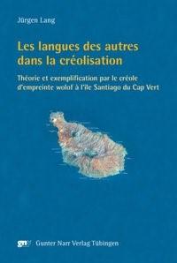 Abbildung von Lang | Les langues des autres dans la creolisation | 2009