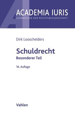 Abbildung von Looschelders | Schuldrecht Besonderer Teil: Schuldrecht BT | 16. Auflage | 2021 | beck-shop.de