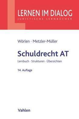 Abbildung von Wörlen / Metzler-Müller | Schuldrecht AT | 14. Auflage | 2020 | beck-shop.de