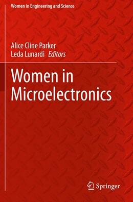 Abbildung von Parker / Lunardi | Women in Microelectronics | 1. Auflage | 2021 | beck-shop.de