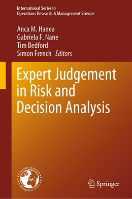 Abbildung von Hanea / Nane / Bedford / French | Expert Judgment in Risk and Decision Analysis | 1st ed. 2020 | 2020 | 293