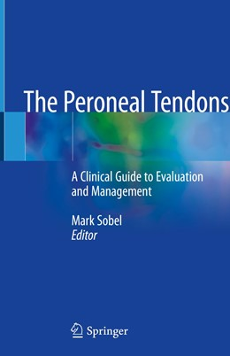 Abbildung von Sobel | The Peroneal Tendons | 1st ed. 2020 | 2020 | A Clinical Guide to Evaluation...