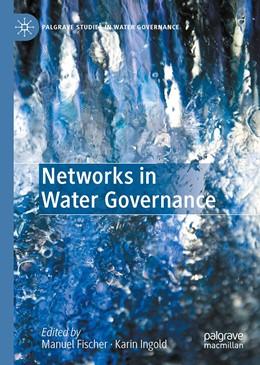 Abbildung von Fischer / Ingold | Networks in Water Governance | 1st ed. 2020 | 2020