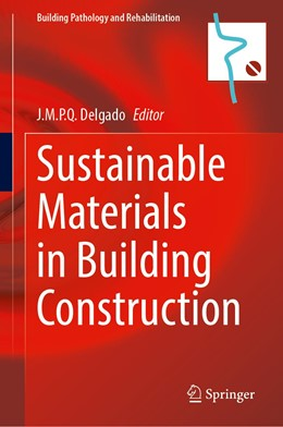 Abbildung von Delgado | Sustainable Materials in Building Construction | 1st ed. 2020 | 2020 | 11