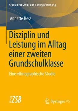 Abbildung von Hess | Disziplin und Leistung im Alltag einer zweiten Grundschulklasse | 2020 | Eine ethnographische Studie | 81
