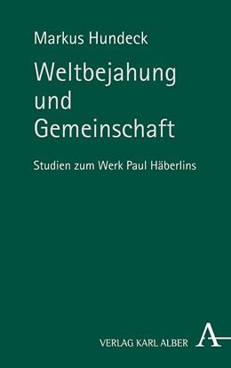 Abbildung von Hundeck | Weltbejahung und Gemeinschaft | 1. Auflage | 2020 | beck-shop.de