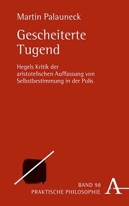 Abbildung von Palauneck | Gescheiterte Tugend | 1. Auflage | 2020 | 98 | beck-shop.de