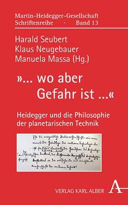 Abbildung von Seubert / Neugebauer | »... wo aber Gefahr ist ...« | 1. Auflage | 2021 | 13 | beck-shop.de