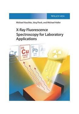 Abbildung von Haschke / Flock | X-Ray Fluorescence Spectroscopy for Laboratory Applications | 1. Auflage | 2021 | beck-shop.de