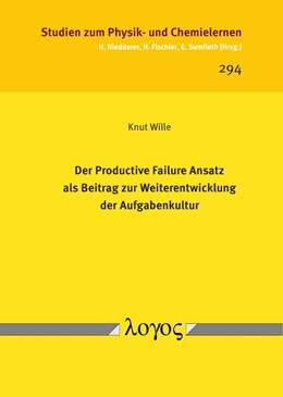 Abbildung von Wille   Der Productive Failure Ansatz als Beitrag zur Weiterentwicklung der Aufgabenkultur   2020   294
