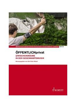 Abbildung von Hiekel | ÖFFENTLICHprivat | 2020 | (Zwischen)Räume in der Gegenwa...