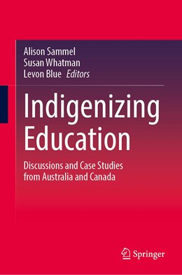 Abbildung von Sammel / Whatman / Blue | Indigenizing Education | 1st ed. 2020 | 2020 | Discussions and Case Studies f...