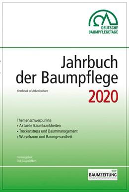 Abbildung von Dujesiefken | Jahrbuch der Baumpflege 2020 | 1. Auflage | 2020 | beck-shop.de