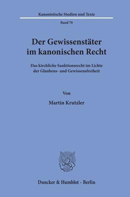 Abbildung von Krutzler | Der Gewissenstäter im kanonischen Recht. | 1. Auflage | 2020 | 70 | beck-shop.de