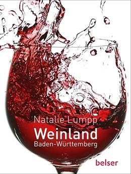 Abbildung von Lumpp | Weinland Baden-Württemberg | 1. Auflage | 2020 | beck-shop.de