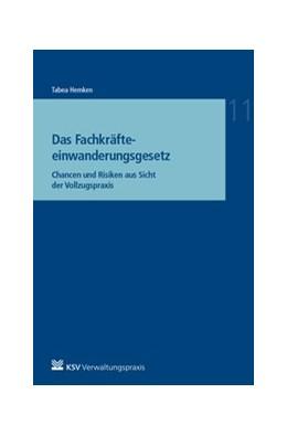 Abbildung von Hemken | Das Fachkräfteeinwanderungsgesetz | 1. Auflage | 2020 | beck-shop.de