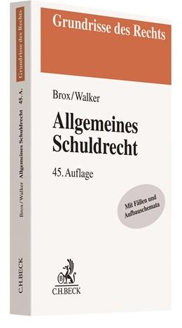 Abbildung von Brox / Walker | Allgemeines Schuldrecht | 45. Auflage | 2021 | beck-shop.de