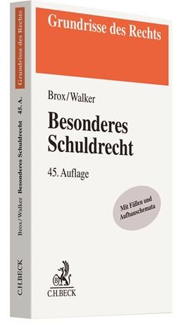 Abbildung von Brox / Walker | Besonderes Schuldrecht | 45. Auflage | 2021 | beck-shop.de