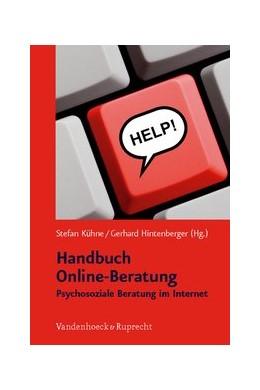 Abbildung von Kühne / Hintenberger | Handbuch Online-Beratung | Aufl. | 2009 | Psychosoziale Beratung im Inte...