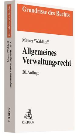 Abbildung von Maurer / Waldhoff | Allgemeines Verwaltungsrecht | 20. Auflage | 2020 | beck-shop.de
