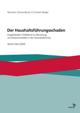 Abbildung von Schulz-Borck / Pardey | Der Haushaltsführungsschaden | 2020 | Entgelttabellen TVöD/Bund zur ...
