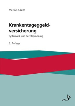 Abbildung von Sauer | Krankentagegeldversicherung | 4. Auflage | 2020 | Systematik und Rechtsprechung