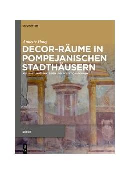 Abbildung von Haug   Decor-Räume in pompejanischen Stadthäusern   1. Auflage   2020   beck-shop.de