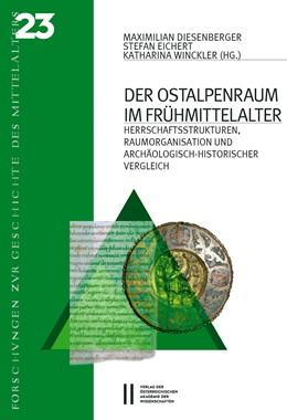 Abbildung von Diesenberger / Eichert | Der Ostalpenraum im Frühmittelalter | 1. Auflage | 2020 | 23 | beck-shop.de
