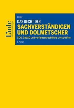 Abbildung von Weber | Das Recht der Sachverständigen und Dolmetscher | 5. Auflage | 2020 | beck-shop.de
