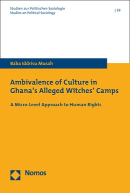 Abbildung von Musah | Ambivalence of Culture in Ghana's Alleged Witches' Camps | 2020 | A Micro-Level Approach to Huma...