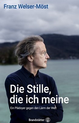Abbildung von Welser-Möst | Als ich die Stille fand | 1. Auflage | 2020 | beck-shop.de