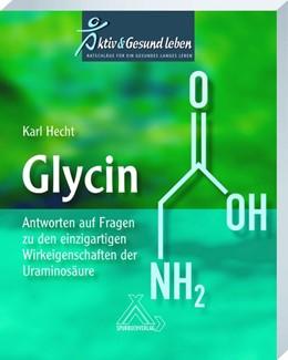 Abbildung von Hecht   Glycin   1. Auflage   2020   beck-shop.de
